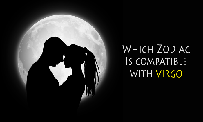 Find Out The Best Compatible Zodiac Sign With A Virgo